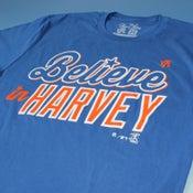 Image of Believe In Harvey