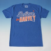 Image of Believe In Harvey