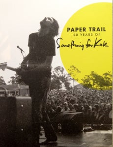 Image of 'Paper Trail: 20 Years of Something for Kate'  in book/manual format.  Signed/Unsigned