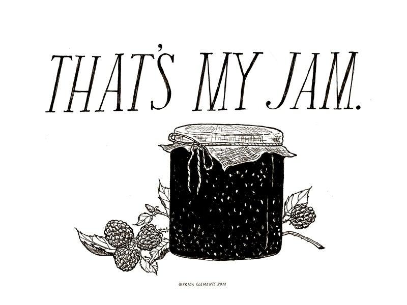 Image of That's My Jam / Mini Print