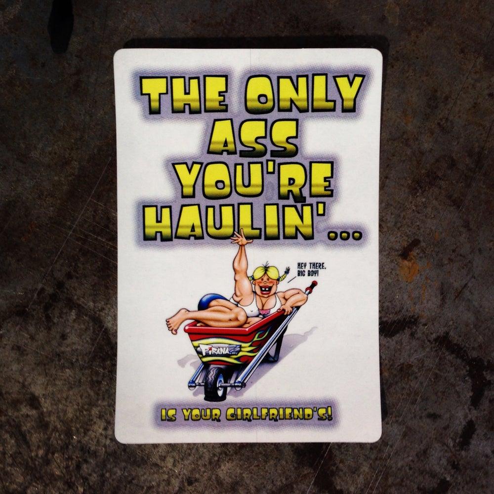 Image of Haulin' Ass Sticker