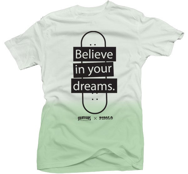 "Image of T-Shirt - ""Believe in your Dreams"""