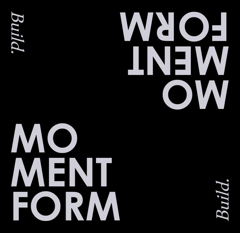 Image of Momentform - Build