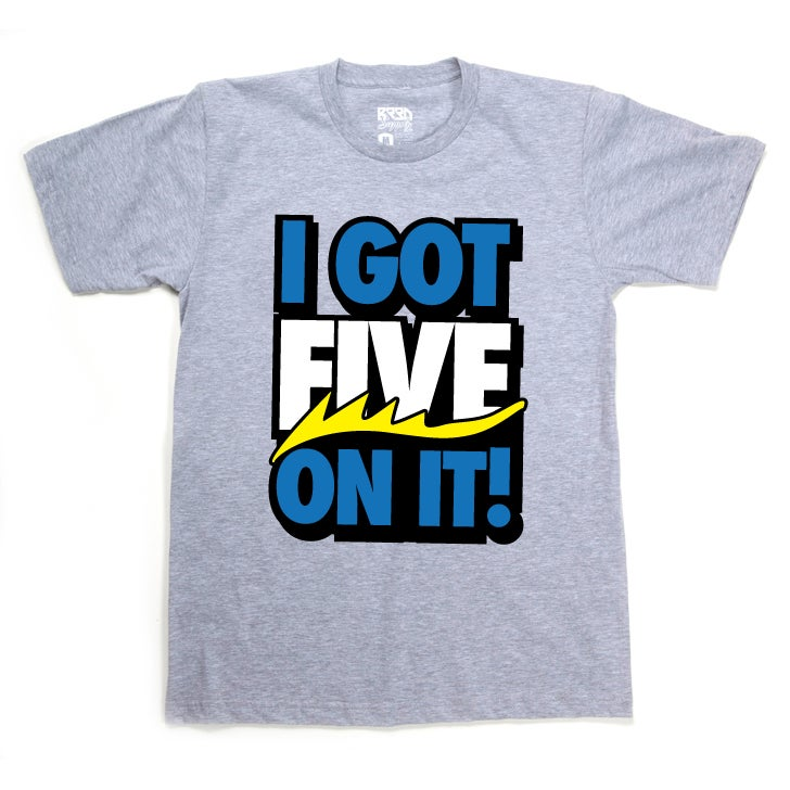 "Image of ""FIVE on it"" T - Laney - Grey"