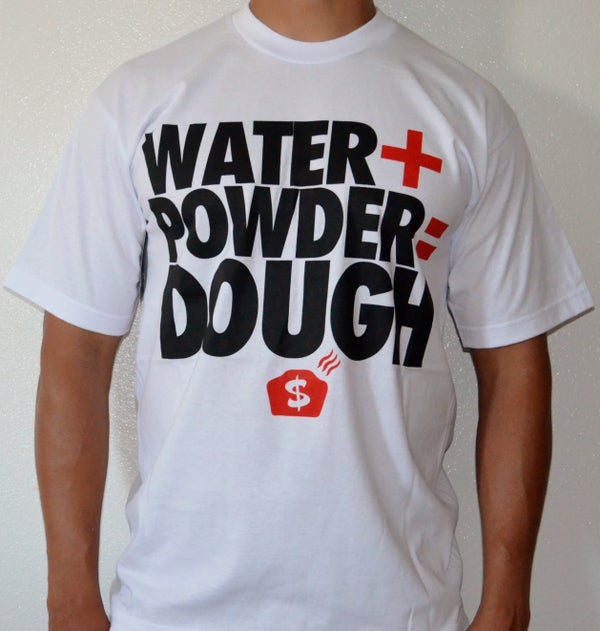 Image of Water+Powder=DOUGH