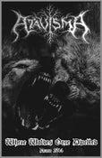 Image of ATAVISMA (Fra) Where wolves once dwelled Demo tape.