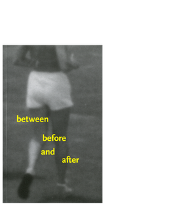 Image of Between Before and After