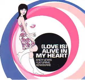 Image of Andy Lewis & Keni Burke - (Love is) Alive In My Heart - CD Single