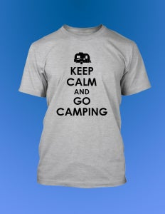 Image of Keep Calm and Go Camping T-Shirt
