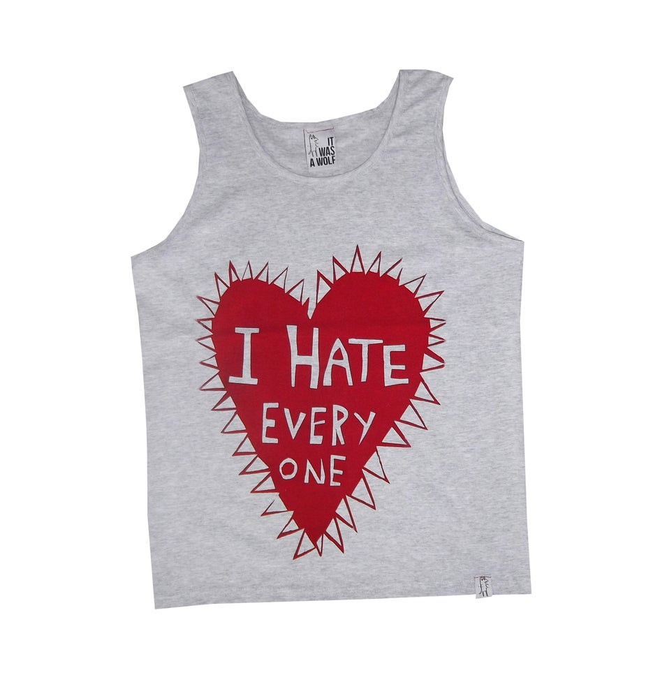 Image of I HATE EVERYONE