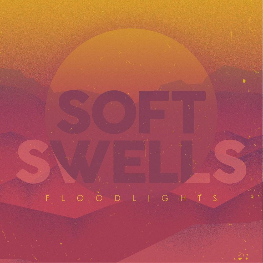 Image of Pre-Order: Soft Swells - Floodlights CD