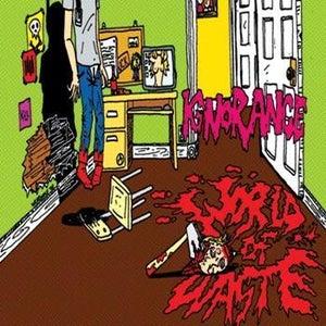 """Image of Ignorance """"World Of Waste"""""""