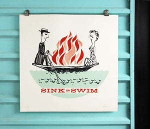 Image of SINK OR SWIM - ART PRINT