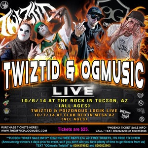 Image of Tickets to see OGmusic LIVE 10/06/14 with TWIZTID at The Rock in Tucson, Az ($25)