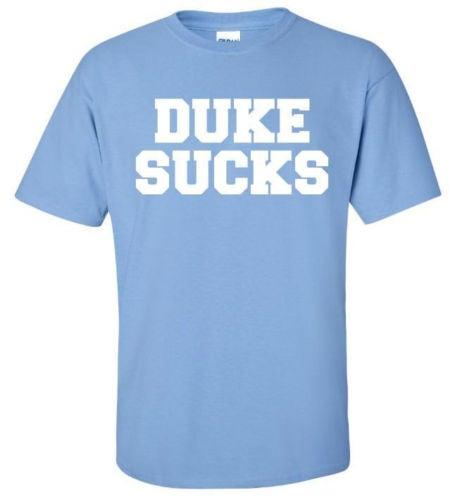 Image of Duke Sucks - UNC Carolina Blue Shirt