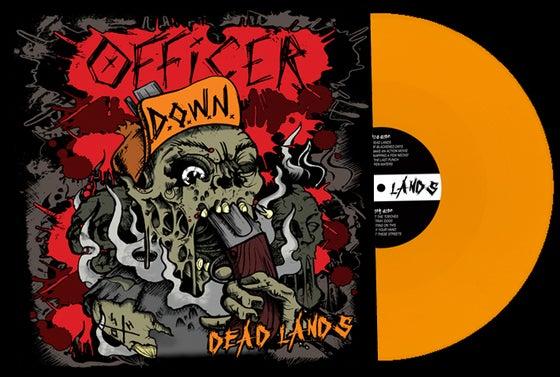 Image of Officer Down - Dead Lands (Vinyl)