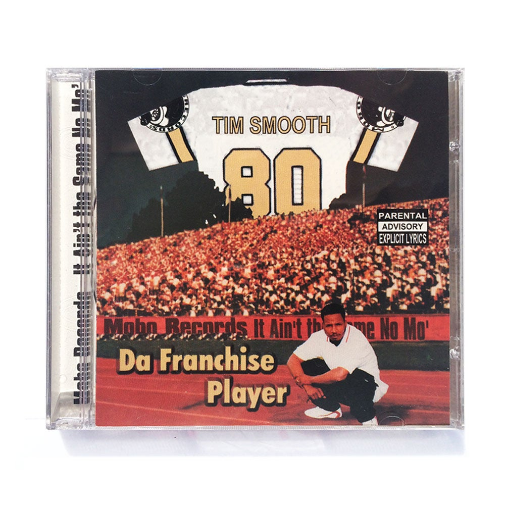 Image of MOBO-27 - TIM SMOOTH / DA FRANCHISE PLAYER [CD]