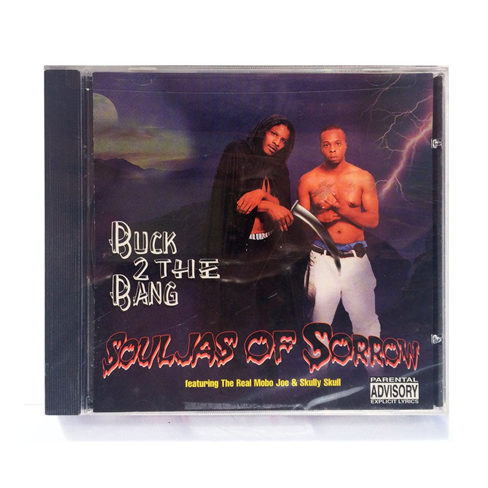 Image of MOBO-24 - SOULJAS OF SORROW / BUCK 2 THE BANG [CD]