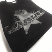 Image of Dub Police BLACK on BLACK T-Shirt (Limited Edition)