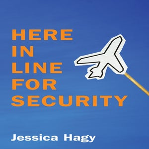 Image of Here in Line for Security by Jessica Hagy