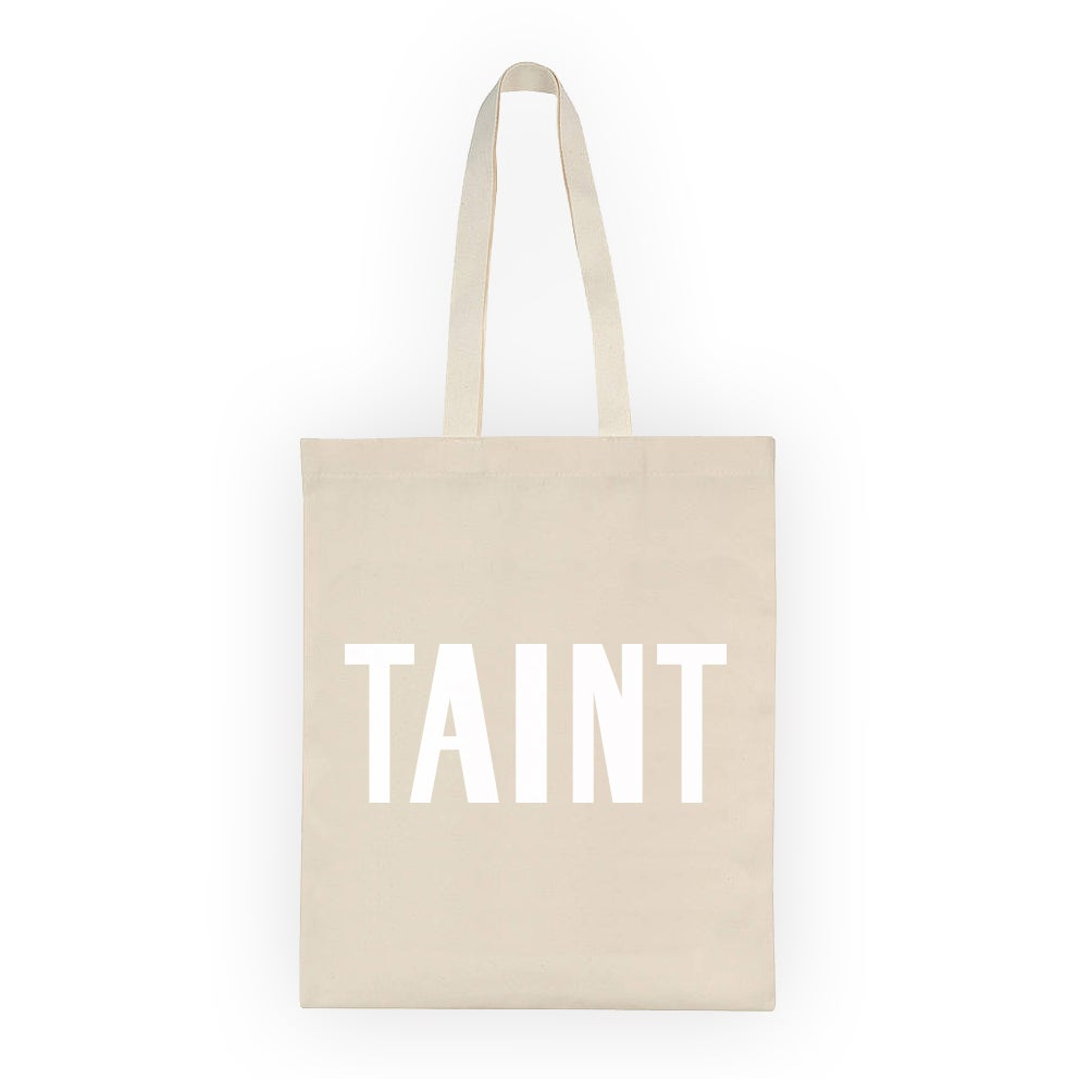 Image of Taint tote bag