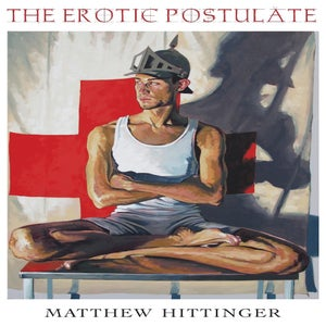 Image of The Erotic Postulate by Matthew Hittinger (Original Cover)