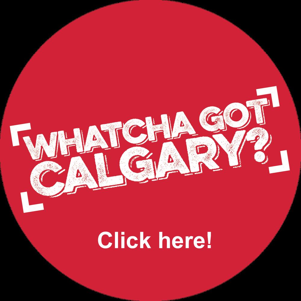 Image of NOVEMBER 7: Whatcha Got, Calgary ticket