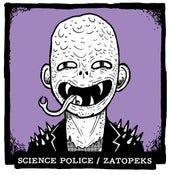 Image of Science Police / Zatopeks split 7""