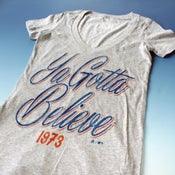 Image of Ya Gotta Believe (womens)
