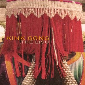 Image of Kink Gong - The Lisu (CREPT13) CS50