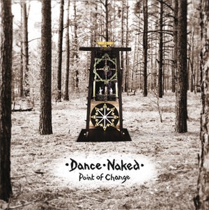 Image of [a+w lp006] Dance Naked - Point Of Change LP+CD