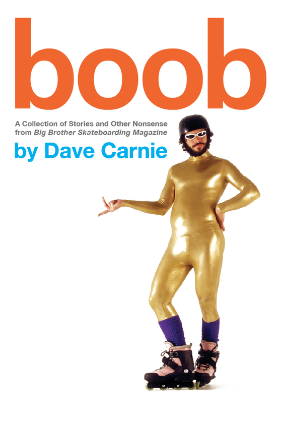 Image of BOOB - by Dave Carnie