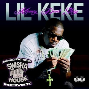 Image of Money Don't Sleep [Swisha House] Remix [LIMITED EDITION] signed by LIL KEKE and DJ Michael Watts