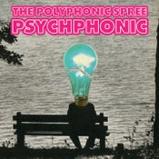 Image of The Polyphonic Spree: Psychphonic CD