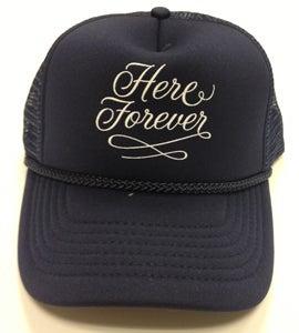 Image of Here Forever Trucker Hat