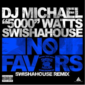 Image of No Favor by @DJMICHAELWATTS