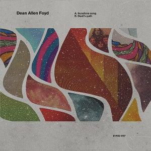 Image of Dean Allen Foyd - Sunshine Song b/w Devil's Plan