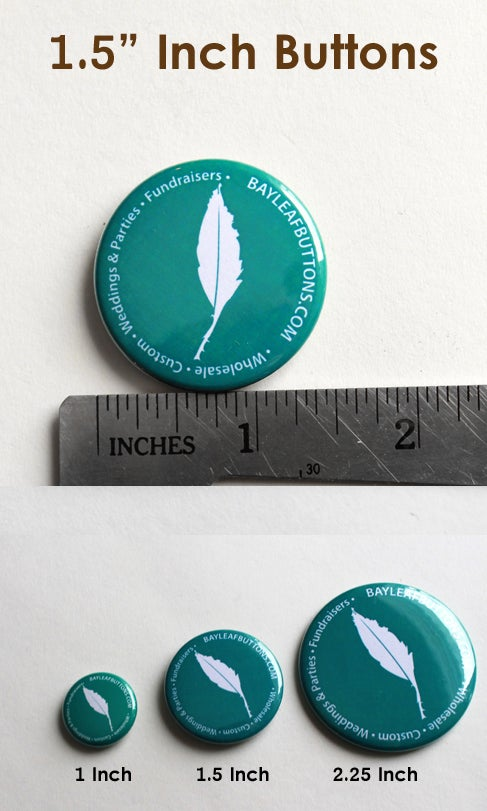 """Image of 100 Custom 1.5"""" Pinback Buttons"""