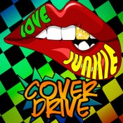 Image of Cover Drive - Love Junkie (Digital Download)