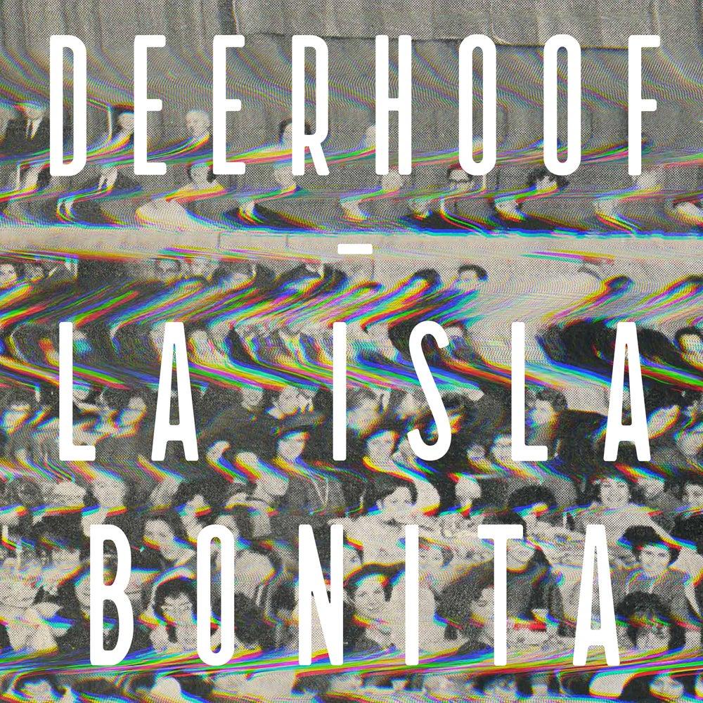 Image of DEERHOOF - La Isla Bonita LP / CD