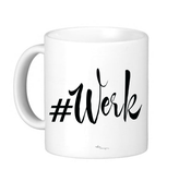 "Image of ""Werk"" Mug"