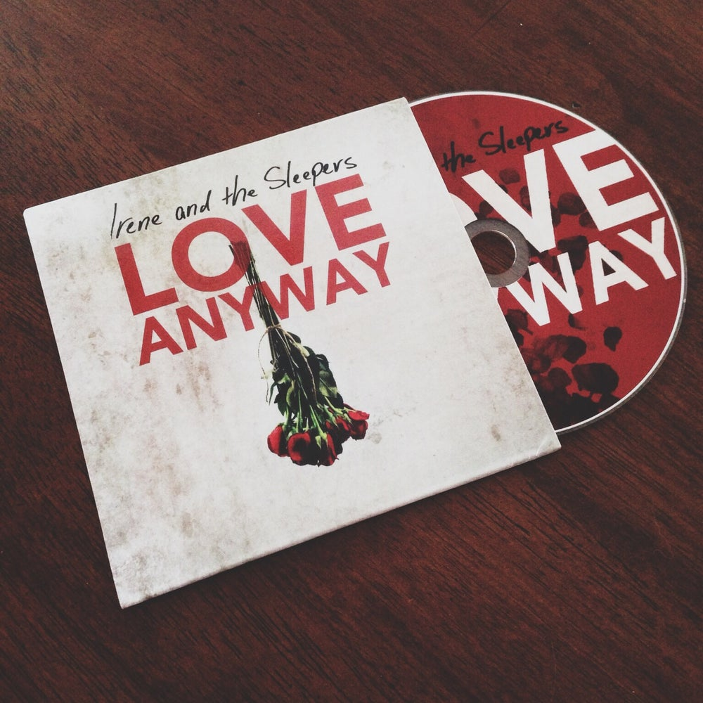 """Image of """"Love Anyway"""" EP"""