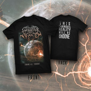 Image of Ending All Thought Shirt