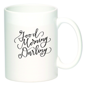 Image of Good Morning Darling Mug