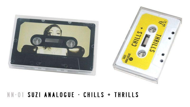 Image of NN-01 | Suzi Analogue CHILLS + THRILLS Cassette