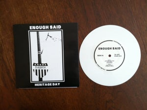 "Image of Enough Said ""Heritage Day"" 7"" WHITE"