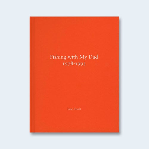 Image of Fishing With My Dad 1978-1995 by Nazraeli Press
