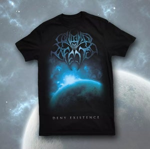 Image of Deny Existence T-Shirt
