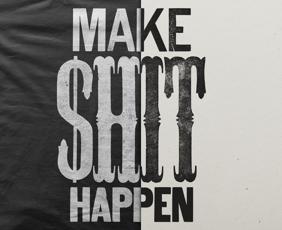 Image of Make $hit Happen Shirt & Letterpress Print Combo