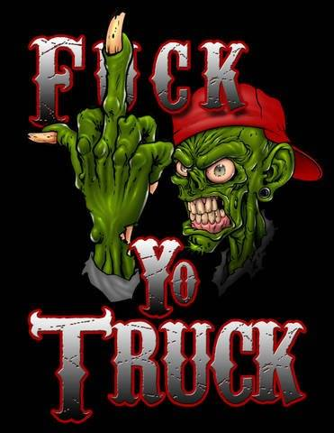 Image of Fuck Yo Truck Shirt